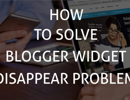 Blogger Widget Disappear Problem