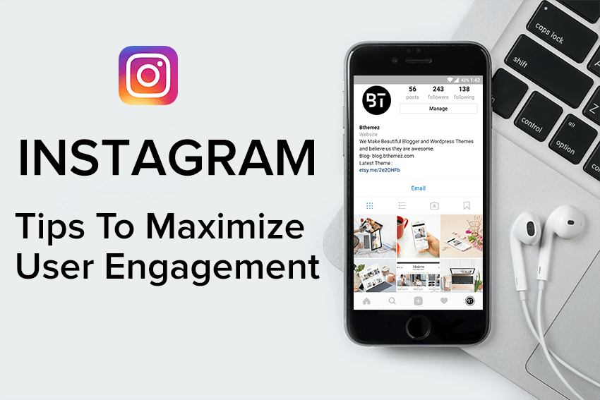 Instagram Maximize User Engagement