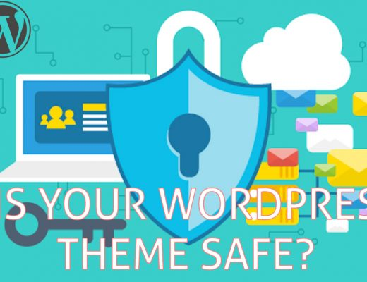 know your wordpress theme safe