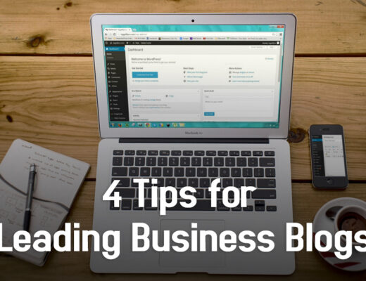 4 Tips for Leading Business Blogs